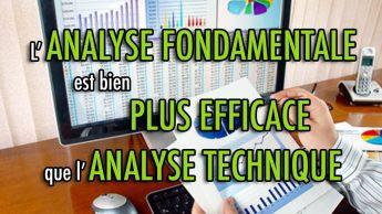 L'Analyse Fondamentale est bien plus efficace que l'Analyse Technique