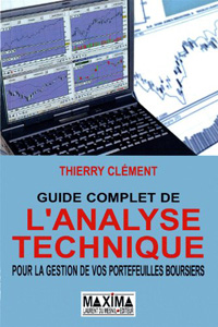 """Analyse technique: Guide complet de l'analyse technique (6ème édition)"", de Thierry Clément"