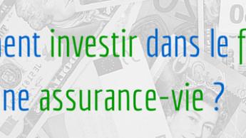 Comment investir dans le forex avec une assurance vie?
