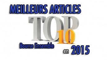 Top 10 meilleurs articles Bourse Ensemble en 2014