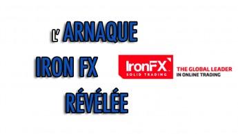 L'arnaque Iron FX révélée