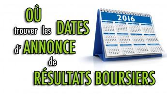 Où trouver les dates d'annonce de résultats boursiers?