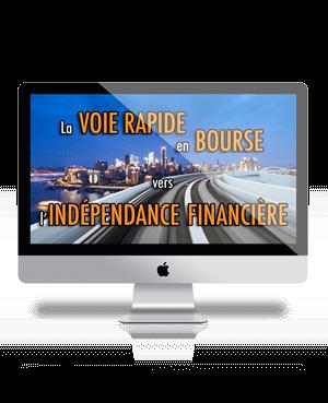 La Voie Rapide en Bourse vers l'Indépendance Financière