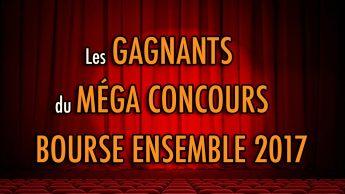 Les GAGNANTS du méga CONCOURS Bourse Ensemble 2017