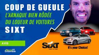 COUP DE GUEULE: L'arnaque bien rodée du loueur de voiture SIXT