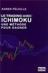 Le trading avec Ichimoku - Une méthode pour gagner