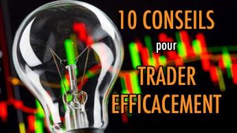 10 CONSEILS de Bourse Ensemble pour TRADER efficacement