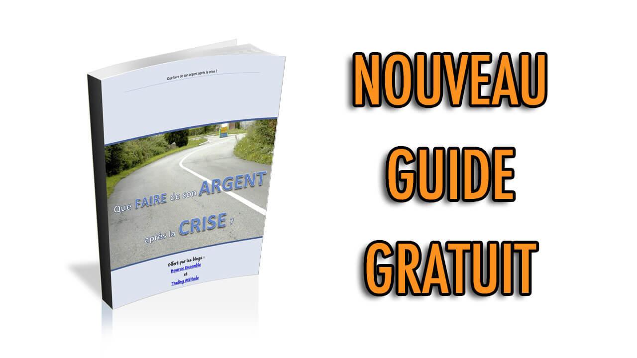 Nouveau guide GRATUIT: Où investir après la crise