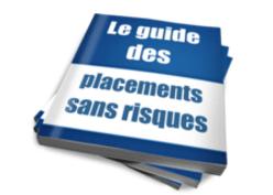 Culture Financière - Le guide des placements sans risques