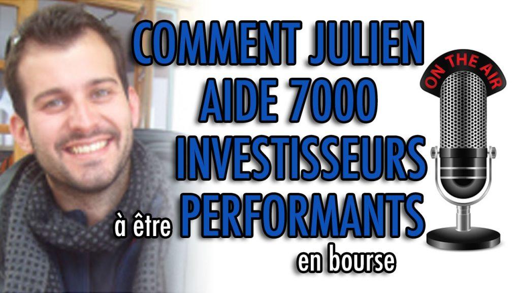 Comment Julien Flot aide 7 000 investisseurs à devenir performants en bourse