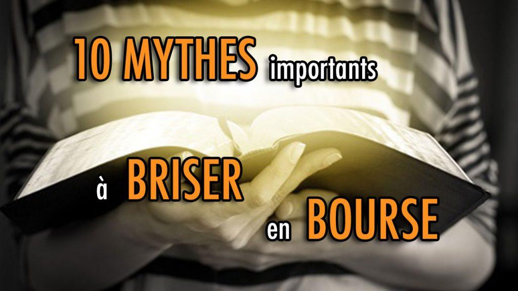 10 MYTHES importants à briser en bourse