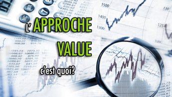 L'approche Value, c'est quoi?