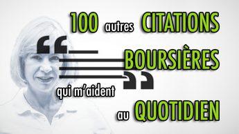 100 autres CITATIONS BOURSIÈRES qui m'aident au quotidien