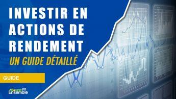 Investir en actions de rendement: un guide détaillé