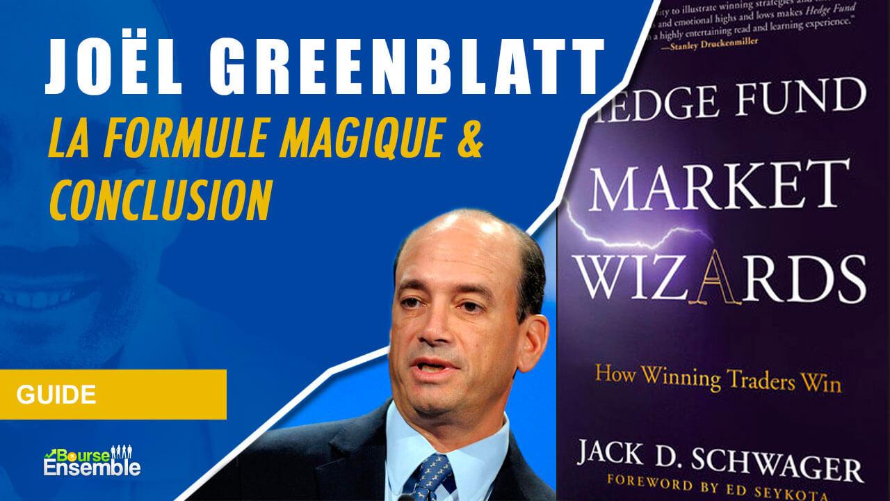 Joel Greenblatt - La formule magique & Conclusion (Hedge Fund Market Wizards)