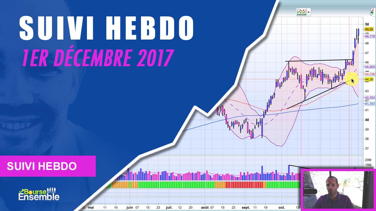 Suivi Hebdo au 1er décembre 2017