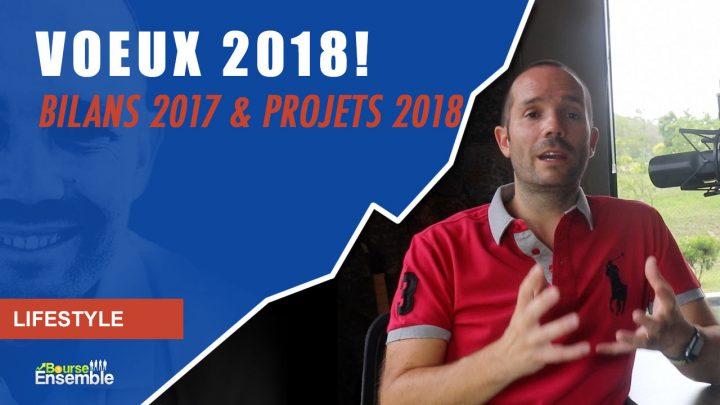 Voeux, Bilans 2017 & Projets 2018