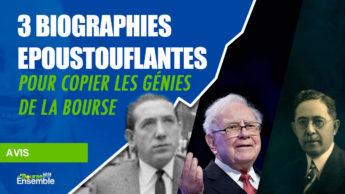 3 biographies époustouflantes pour copier les génies de la bourse