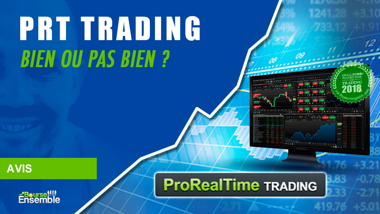 PRT Trading: bien ou pas bien?