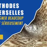 3 méthodes UNIVERSELLES pour gagner BEAUCOUP d'argent sérieusement