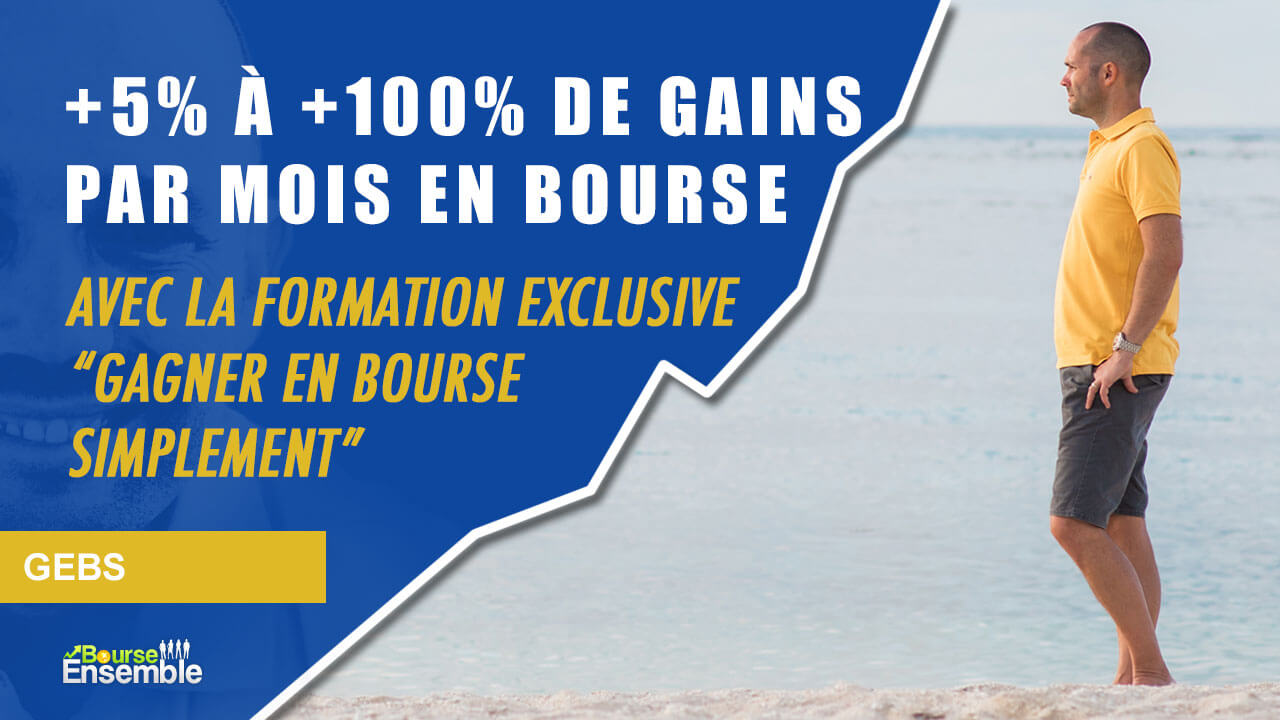 """La formation """"Gagner en Bourse Simplement (GeBS)"""""""