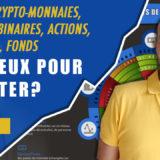 Forex, crypto-monnaies, options binaires, actions, trackers, fonds: le mieux pour débuter