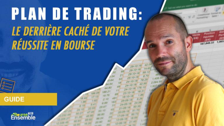 Plan de trading: le derrière caché de votre réussite en bourse