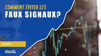 Comment éviter les faux signaux?