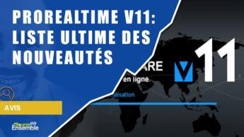 ProRealTime V11: Liste ULTIME des nouveautés à ne pas rater!
